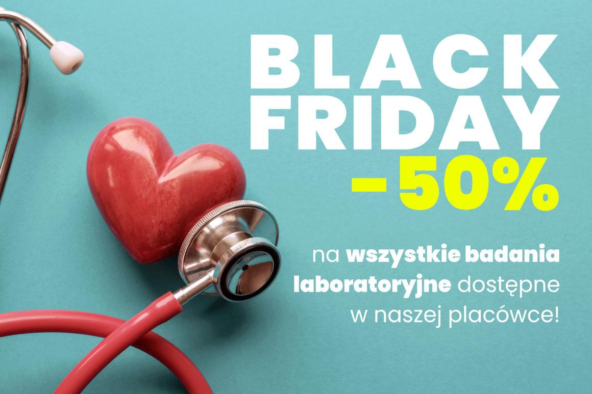 Z okazji Black Friday -50% na wszystkie badania laboratoryjne dostępne w Przychodni Studenckiej Łódź! Zniżka obowiązuje od 29 listopada do końca grudnia!